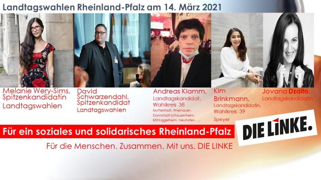 DIE LINKE wird mit insgesamt 20 Kandidatinnen und Kandidaten für die Landesliste und für die Landtagswahlen in Rheinland-Pfalz vertreten sein. DIE LINKE will im März 2021 für ein soziales und solidarisches Rheinland-Pfalz in den Landtag einziehen.